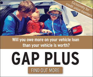 Will you owe more on your vehicle loan than your vehicle is worth? Learn about GAP PLUS exclusively for credit union members