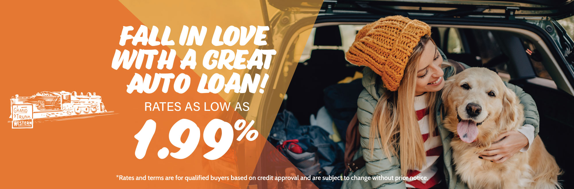 Fall in Love With a great auto Loan! Rates as low as 1.99%