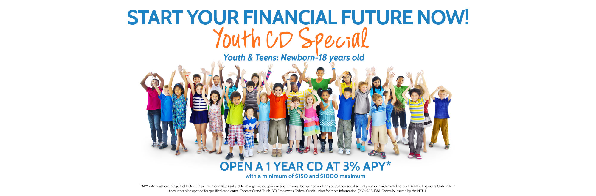 Start Your Financial Future Now! Youth CD Special