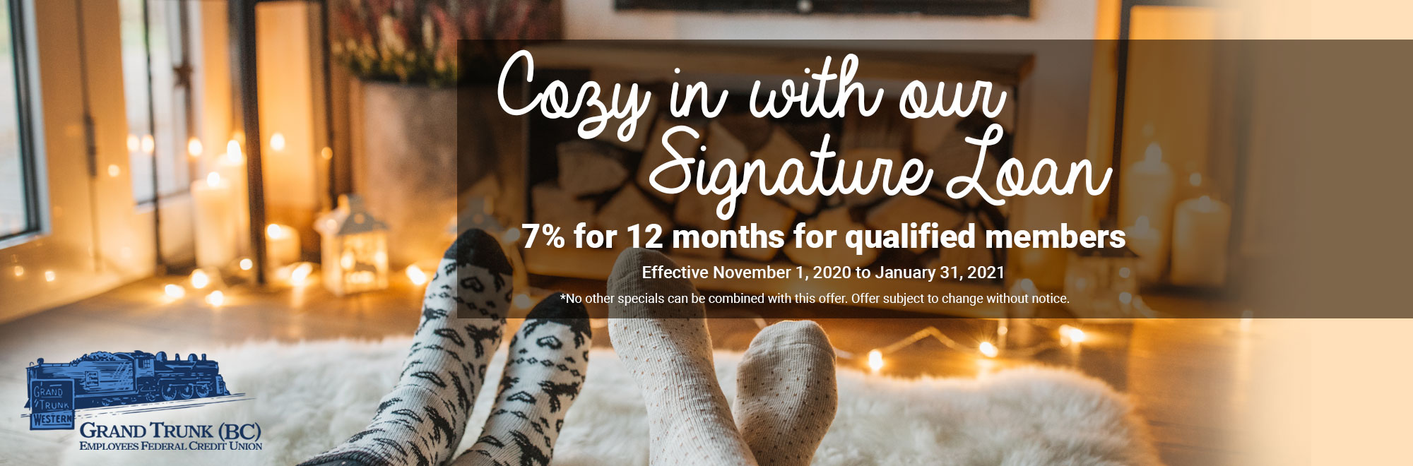 Signature Loan 7% for 12 months (qualified members)